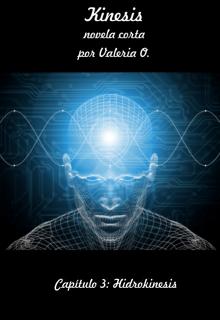 "Libro. ""Kinesis - Capítulo 3: Hidrokinesis (novela corta)"" Leer online"