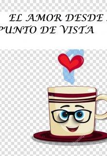 """Libro. """"El Amor Desde Mi Punto De Vista"""" Leer online"""