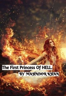 """Book. """"The first princess of Hell"""" read online"""