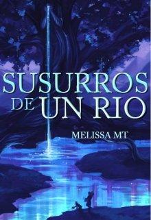 """Libro. """"Susurros De Un Rio """" Leer online"""