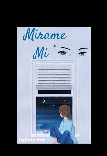"Libro. ""Mirame A Mi "" Leer online"