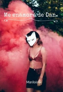 """Libro. """"Me enamoré de Dan"""" Leer online"""