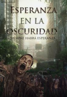 """Libro. """"Esperanza en la Oscuridad"""" Leer online"""