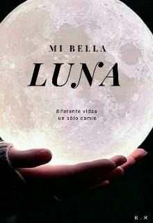 """Libro. """"Mi bella luna"""" Leer online"""