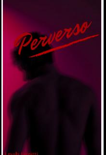 "Libro. ""Perverso"" Leer online"