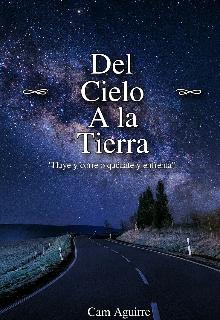 """Libro. """"Del Cielo a la Tierra (#1 Almas Perdidas)."""" Leer online"""