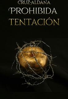 """Libro. """"Prohibida tentación."""" Leer online"""