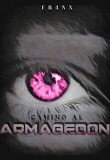 """Libro. """"Camino al Armagedón """" Leer online"""