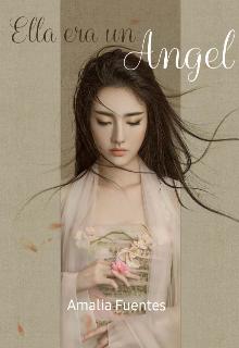 """Libro. """"Ella era un Angel """" Leer online"""