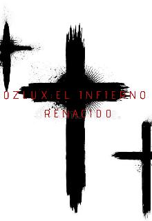 """Libro. """"Oxluz: Hell Reborn Act 1"""" Leer online"""