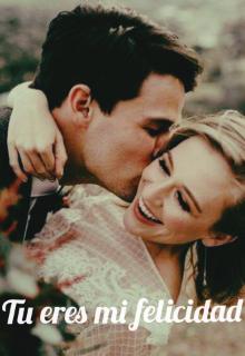 """Libro. """"Tu eres mi felicidad"""" Leer online"""