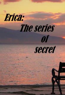 "Book. ""Erica the series of secret"" read online"