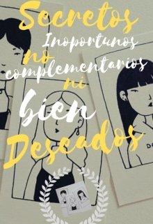 """Libro. """"Secretos Inoportunos, no complementarios ni bien deseados"""" Leer online"""