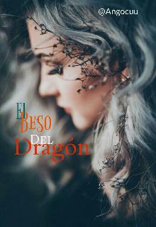 """Libro. """"El beso del Dragón"""" Leer online"""