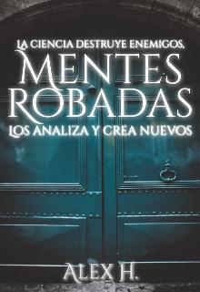 """Libro. """"Mentes Robadas ©"""" Leer online"""