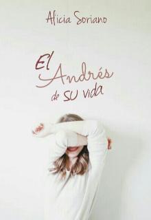 """Libro. """"El Andrés de su vida"""" Leer online"""