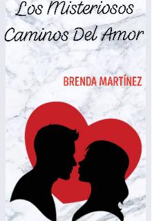 """Libro. """"Los Misteriosos Caminos Del Amor"""" Leer online"""