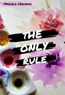 """Libro. """"The Only Rule"""" Leer online"""