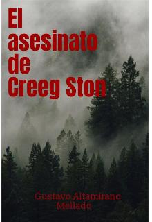 """Libro. """"El asesinato de Creeg Ston"""" Leer online"""