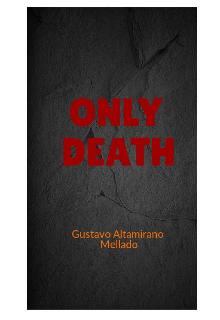 "Libro. ""Only Death"" Leer online"