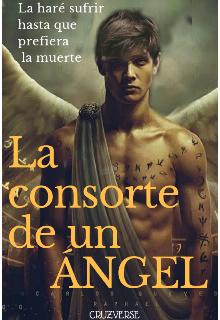 """Libro. """"La consorte de un Ángel. """" Leer online"""