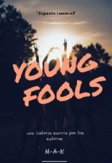 "Libro. ""Young Fools"" Leer online"