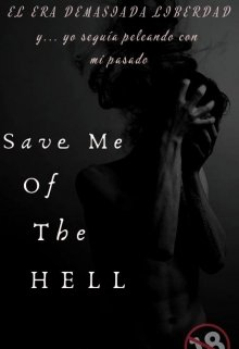"""Libro. """"Save Me Of The Hell"""" Leer online"""