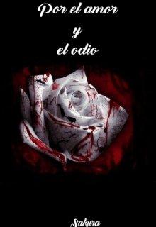 """Libro. """"Por el amor y el odio"""" Leer online"""