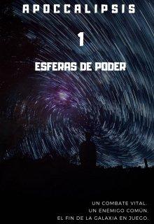 "Libro. ""Apoccalipsis 1: Esferas de poder"" Leer online"