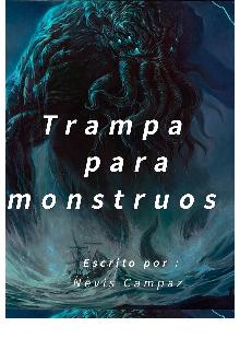 """Libro. """"Trampa para monstruos"""" Leer online"""