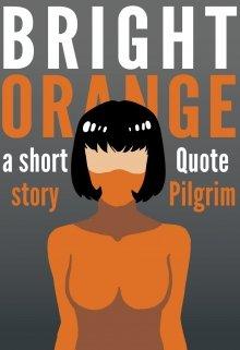 """Book. """"Bright Orange"""" read online"""