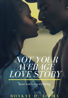 """Book. """"Not Your Average love story """" read online"""