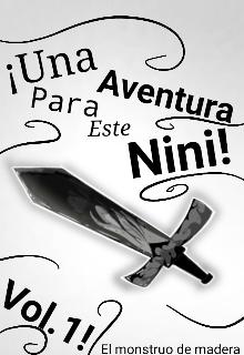 """Libro. """"Una Aventura Para Este Nini: El Monstruo De Madera"""" Leer online"""