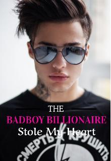 "Book. ""The Badboy Billionaire Stole My Heart"" read online"