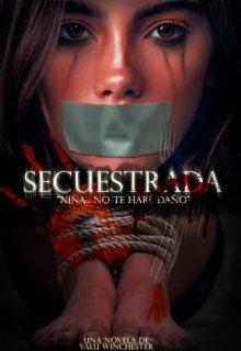 """Libro. """"Secuestrada ©"""" Leer online"""