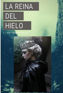 """Libro. """"Reina Del Hielo"""" Leer online"""