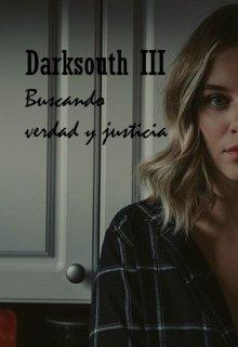 """Libro. """"Darksouth lll: Buscando verdad y justicia"""" Leer online"""