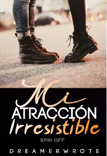 """Libro. """"Mi Atracción Irresistible ©"""" Leer online"""
