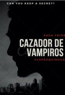 "Libro. ""Cazador de Vampiros"" Leer online"
