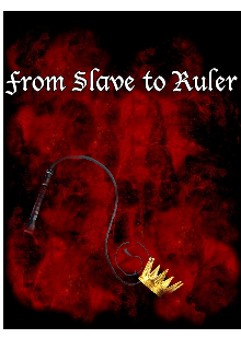 "Book. ""From Slave to Ruler"" read online"