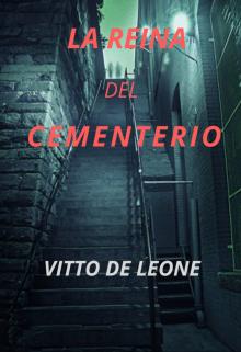 """Libro. """"La reina del cementerio"""" Leer online"""