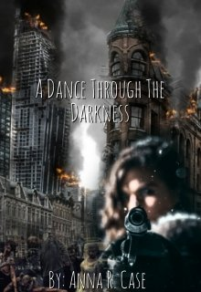 "Book. ""A Dance Through The Darkness"" read online"