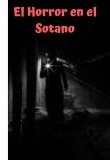 """Libro. """"El Horror en el Sotano"""" Leer online"""