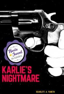 """Libro. """"Karlie's nightmare"""" Leer online"""