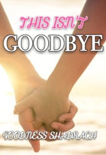 "Book. ""This Isn't Goodbye"" read online"