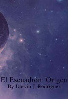 """Libro. """"El Escuadrón: Origen"""" Leer online"""