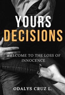 "Libro. ""Yours Decisions"" Leer online"