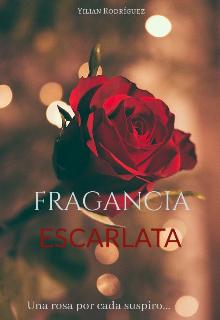 "Libro. ""Fragancia Escarlata"" Leer online"