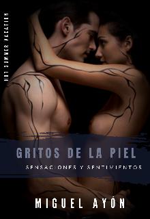 """Libro. """"Gritos de la piel: Sensaciones y sentimientos"""" Leer online"""