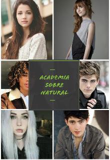 """Libro. """"Academia Sobrenatural"""" Leer online"""